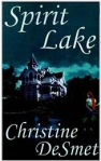Cover of Spirit Lake by Christine DeSmet